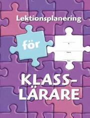 Lektionsplanering för klasslärare – Lektionsplanering