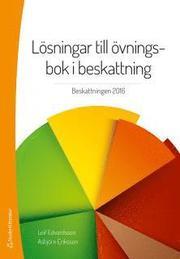 Lösningar till övningsbok i beskattning : beskattning 2015
