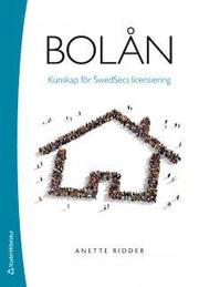 Bolån – Kunskap för Swedsecs licensiering