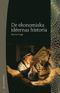 De ekonomiska id�ernas historia (h�ftad)