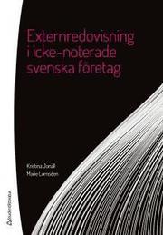 Externredovisning i icke-noterade svenska företag