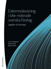 Externredovisning i icke-noterade svenska företag – Uppgifter och lösningar