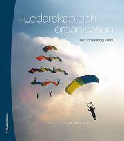 Ledarskap och organisation : i en föränderlig värld – Elevpaket (Bok + digital produkt)