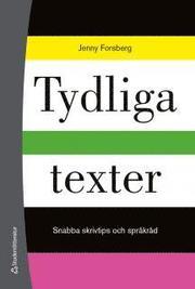 Tydliga texter – Snabba skrivtips och språkråd