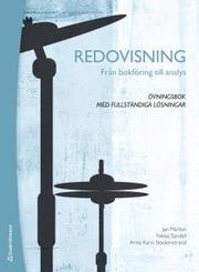 Redovisning Från bokföring till analys : övningsbok med fullständiga lösningar