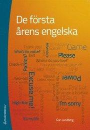 De första årens engelska : förskoleklass till åk 6