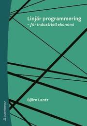 Linjär programmering – för industriell ekonomi
