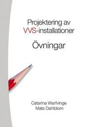 Projektering av VVS-installationer – Övningsbok