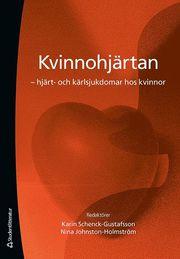 Kvinnohjärtan : hjärt- och kärlsjukdomar hos kvinnor