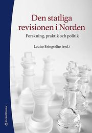 Den statliga revisionen i Norden – Forskning praktik och politik