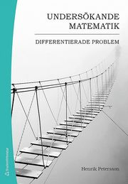 Undersökande matematik : differentierade problem