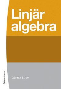 Linj�r algebra (inbunden)