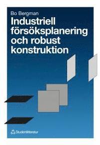 Industriell f�rs�ksplanering och robust konstruktion (kartonnage)