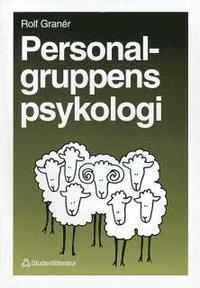 Personalgruppens psykologi (h�ftad)