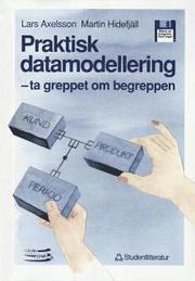 Praktisk Datamodellering : Ta Greppet Om Begreppen