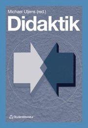 Didaktik – – teori reflektion och praktik