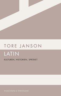 Latin : kulturen, historien, spr�ket (inbunden)