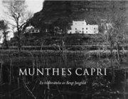 Munthes Capri : en bildberättelse av Bengt Jangfeldt