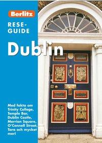 Dublin : med fakta om Trinity College, Temple Bar ... (h�ftad)
