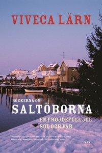 B�ckerna om Salt�borna: En fr�jdefull jul & Sol och v�r (mp3-bok)