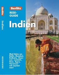 Indien : med fakta om Delhi, Mumbai, Kolkata, Chennai, Ladakh, Goa, Agra, Varanasi och mycket mer! (h�ftad)