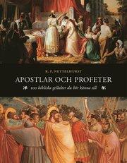 Apostlar och profeter : 100 bibliska gestalter du bör känna till