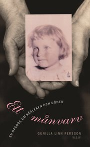 Ett m�nvarv : en dagbok om k�rleken och d�den (inbunden)