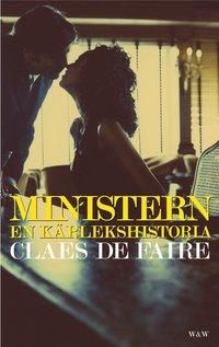 Ministern : en k�rlekshistoria (pocket)