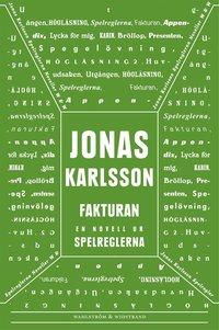 Fakturan: En novell ur Spelreglerna (mp3-bok)