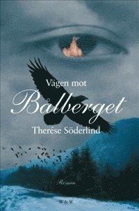 V�gen mot B�lberget (e-bok)