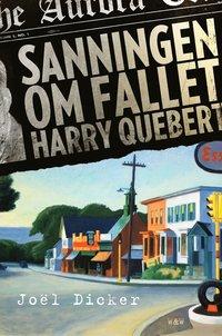 Sanningen om fallet Harry Quebert (inbunden)
