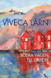 S�dra v�gen till Salt�n : roman (inbunden)