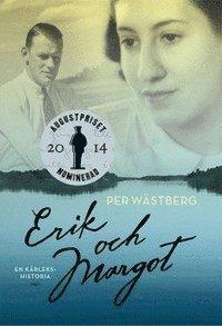Erik och Margot: En k�rlekshistoria (e-bok)