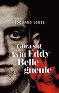G�ra sig kvitt Eddy Bellegueule
