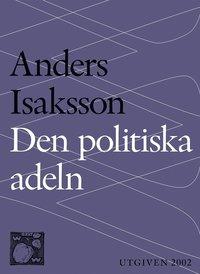 Den politiska adeln (e-bok)