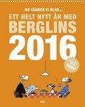 Nu v�nder vi blad... : ett helt nytt �r med Berglins 2016
