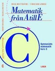 Matematik fr�n A till E: Bok C (h�ftad)