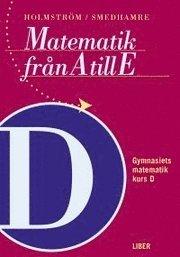 Matematik fr�n A till E: Bok D (h�ftad)