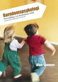 Barndomspsykologi - Utveckling i en f�r�ndrad v�rld (h�ftad)