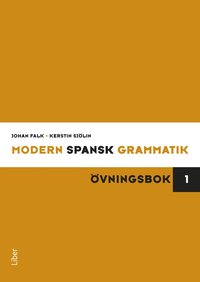 Modern spansk grammatik : �vningsbok 1 + facit (kartonnage)