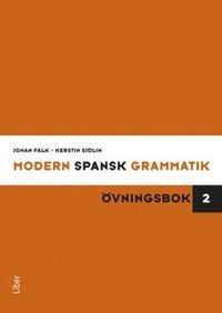 Modern spansk grammatik : �vningsbok 2 + facit (kartonnage)