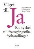 V�gen Till Ja : En Nyckel Till Framg�ngsrika F�rhandlingar (pocket)