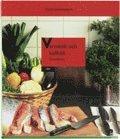 Varmkök och kallkök – Grunderna