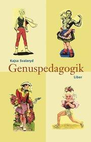 Genuspedagogik – En tanke- och handlingsbok för arbete med barn och unga
