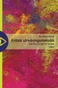 Kritisk utredningsmetodik - begrepp, principer och felk�llor (h�ftad)
