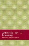 Antibiotika- och kemoterapi – Behandling av infektioner i öppen vård