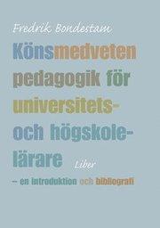 Könsmedveten pedagogik för universitets- och högskolelärare – en introduktion och bibliografi