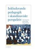 Inkluderande pedagogik i skandinaviskt perspektiv (h�ftad)