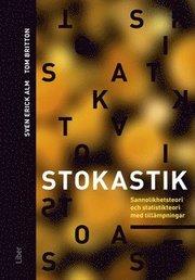 Stokastik – Sannolikhetsteori och statistikteori med tillämpningar
