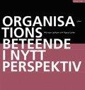 Organisationsbeteende i nytt perspektiv (h�ftad)
